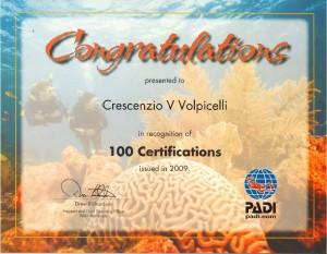 Riconoscimento per aver rilasciato oltre 100 certificazioni solo nel 2009